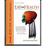 Eat For Health Book 1 byFuhrman
