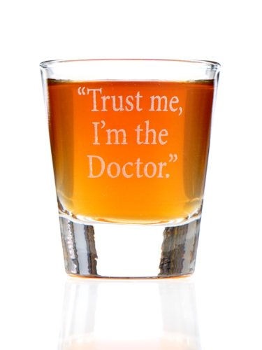 Trust Me, I'm the Doctor: Dr. Who Inspired Shot Glass