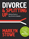 Divorce & Splitting Up: Advice from a Top Divorce Lawyer