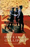 img - for Defeat at Gallipoli Paperback - April 7, 1995 book / textbook / text book