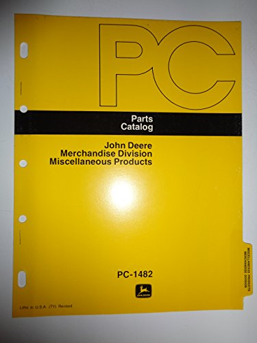 John Deere Miscellaneous Products (Pedal Tractor,Tool Chests,Vices,Ect) Parts Catalog Book Manual Original Pc-1482