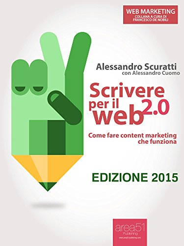 Scrivere per il web 20 Come fare content marketing che funziona Web Marketing PDF