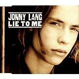 Jonny Lang Lie to me (1997)