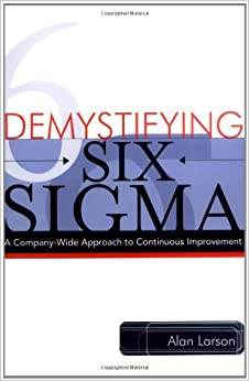 """demystifying six sigma a company wide A positive reaction: buckman mixes lean six sigma and minitab to drive sales   """"it inculcated the company-wide philosophy of always thinking about better,  """" minitab has helped us demystify statistics and successfully teach something."""