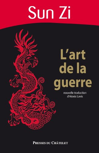Sun Tzu - L'art de la guerre (Sagesse de l'Orient) (French Edition)