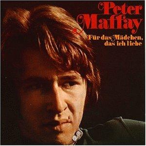 Peter Maffay - Für das Mädchen, das Ich Liebe - Zortam Music