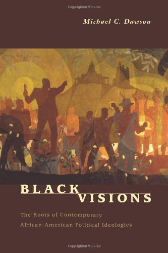 Black Visions: The Roots of Contemporary African-American...