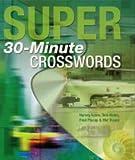 Harvey Estes Super 30-Minute Crosswords (Crossword)