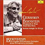 ガーシュウィン:ラプソディ・イン・ブルー、バーンスタイン:《オン・ザ・タウン》からの3つのダンス・エピソード、バーバー:弦楽のためのアダージョ、他