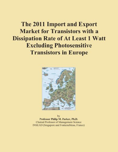 The 2011 Import and Export Market for Transistors with a Dissipation Rate of At Least 1 Watt Excluding Photosensitive Transistors in Europe