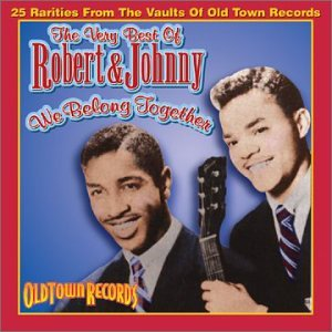 Robert And Johnny - Hy Weiss Presents Old Town Records 1 Of 2 - Zortam Music