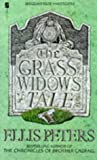 The Grass Widow's Tale (0708849954) by Peters, Ellis