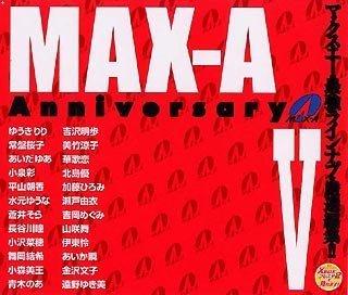 MAX-A Anniversary V