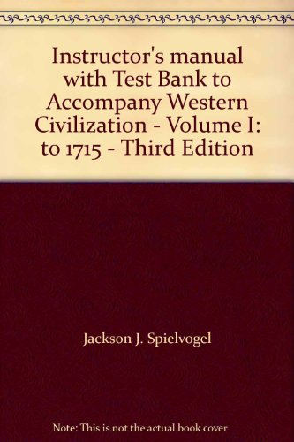 Instructor's manual with Test Bank to Accompany Western Civilization - Volume I: to 1715 - Third Edition
