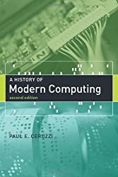 A History of Modern Computing (History of Computing) by The MIT Press