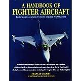 img - for A Handbook of Fighter Aircraft book / textbook / text book