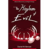The Kingdoms of Evil (The Covenant Nonsense Book 1) ~ Daniel Bensen