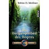 """Im Zeichen des Mammuts 6. Die Vergangenheit des Regensvon """"Tobias O. Mei�ner"""""""