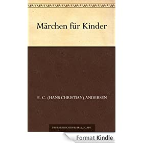 M�rchen f�r Kinder (German Edition)