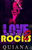 img - for Love on the Rocks 2 (Death, Love, and Drug Abuse) book / textbook / text book