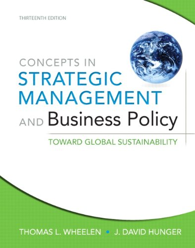Concepts in Strategic Management and Business Policy:...
