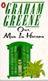 Graham Greene Our Man in Havana