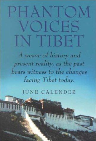 Phantom Voices in Tibet, JUNE CALENDAR