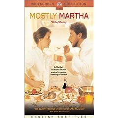 Mostly Martha.