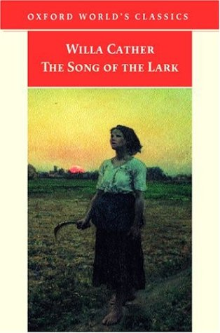 The Song of the Lark (Oxford World's Classics)