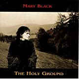 Holy Groundby Mary Black