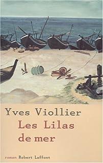Les lilas de mer : roman