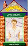 Mary Anne and the Great Romance (Babysitters Club) (0590550438) by Ann M. Martin