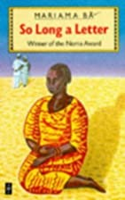 So Long a Letter (African Writers) by B,…