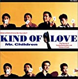 KIND OF LOVE(Mr.Children)