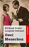 Zwei Menschen (German Edition)