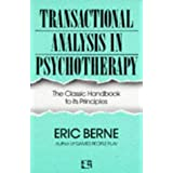 Transactional Analysis in Psychotherapy: The Classic Handbook to its Principles (Condor Books)by Eric Berne