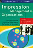 Impression Management Organization (Essential Business Psychology)