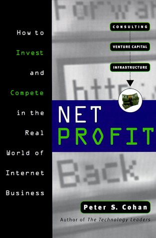 net-profit-whos-making-money-on-the-internet-and-how-theyre-doing-jossey-bass-business-management