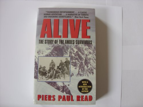 a literary analysis of alive by piers paul read Alive quotes ― piers paul read, alive: the story of the andes survivors 3 likes like all quotes quotes by piers paul read play the 'guess that quote' game.