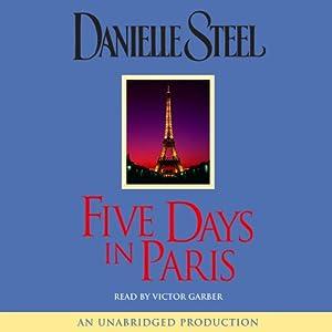 Five Days in Paris | [Danielle Steel]