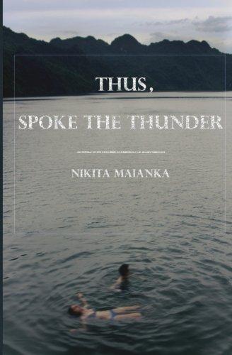 Thus, Spoke The Thunder