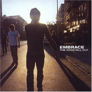 Embrace - Good Will Out - Zortam Music