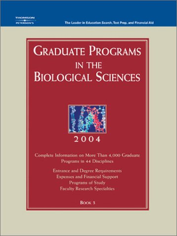 Grad Guides Book 3: Biological Scis 2004 (Peterson's Graduate Programs in the Biological Sciences)