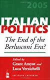The End of the Berlusconi Era?: 21 (Italian Politics)