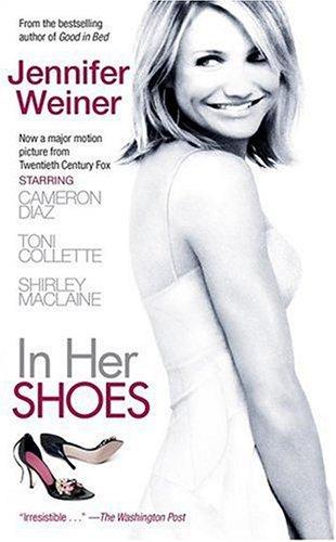 In Her Shoes: A Novel, JENNIFER WEINER
