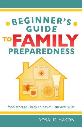 Beginners Guide to Family Preparedness088290616X