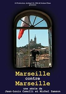 Marseille contre marseille 12 ans de batailles electorales