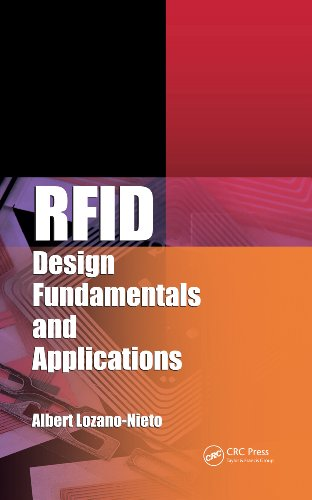 RFID Design Fundamentals and Applications, by Albert Lozano-Nieto