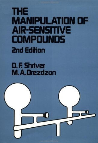 The Manipulation of Air-Sensitive Compounds, 2nd Edition: Duward F. Shriver, M. A. Drezdzon: 9780471867739: Amazon.com: Books
