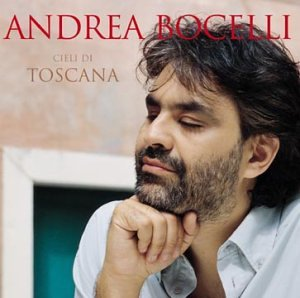 Cieli Di Toscana by Andrea Bocelli